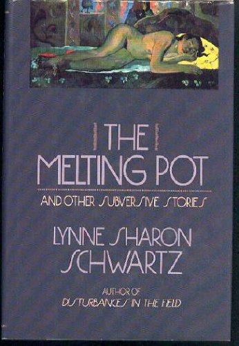 book The Melting Pot and Other Subversive Stories