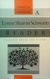 book A Lynne Sharon Schwartz Reader: Selected Prose and Poetry (Bread Loaf Series of Contemporary Writers)