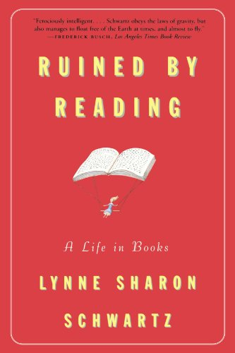 book Ruined By Reading: A Life in Books