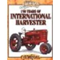 book 150 Years of International Harvester by Wendel, C.H. [Krause Publications, 2011] (Paperback) [Paperback]
