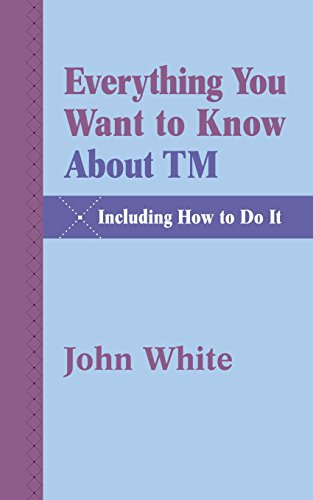 book Everything You Want to Know about TM -- Including How to Do It