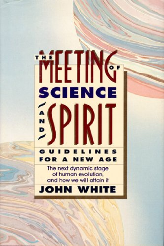 book The Meeting of Science and Spirit: Guidelines for a New Age (Omega Book)
