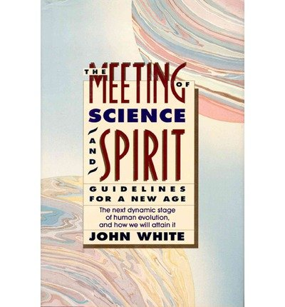 book Meeting of Science and Spirit: Guidelines for a New Age (Omega Book) (Hardback) - Common