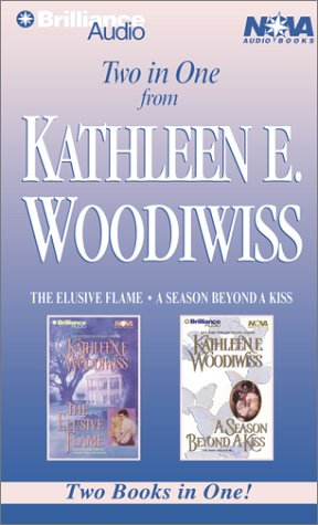 book Kathleen E. Woodiwiss Collection: The Elusive Flame, A Season Beyond a Kiss