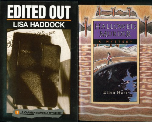 book 2 Lesbian Mysteries: Edited Out: A Carmen Ramirez Mystery (1989) by Lisa Haddock & Hallowed Murder (1994) by Ellen Hart