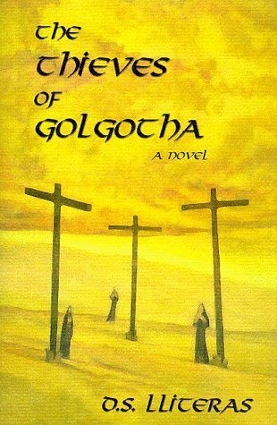 book The Thieves of Golgotha: A Novel
