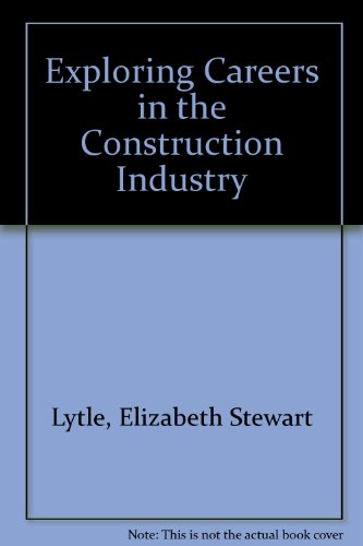 book Exploring Careers in the Construction Industry