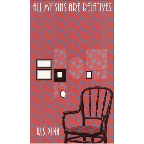book All My Sins Are Relatives (North American Indian Prose Award) First edition by Penn, William S. (1995) Hardcover