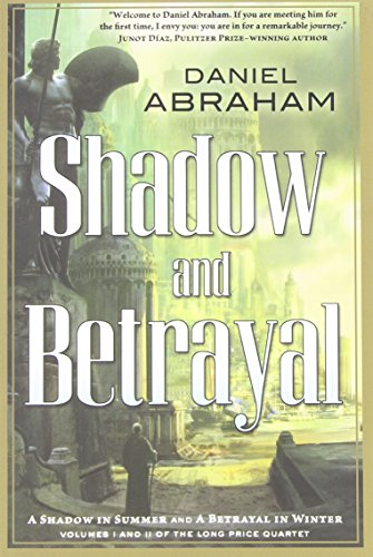 book Shadow and Betrayal (Long Price Quartet)