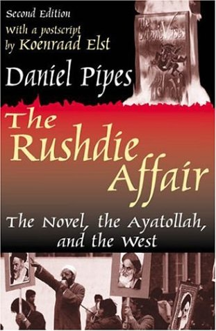 book The Rushdie Affair: The Novel, the Ayatollah, and the West