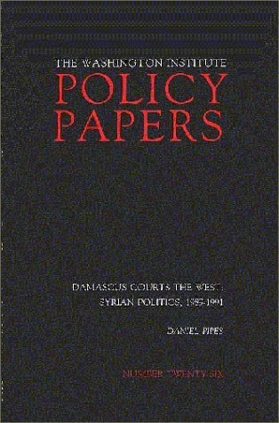 book Damascus Courts the West: Syrian Politics, 1989-1991 (Policy Papers)