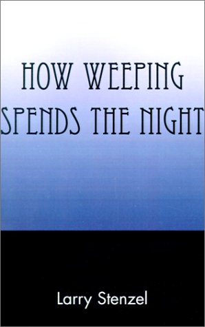book How Weeping Spends the Night