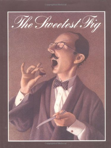 book The Sweetest Fig by Van Allsburg, Chris (1993) Hardcover