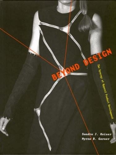 book Beyond Design - The Synergy of Apparel Product Debel - By Keiser & Garner