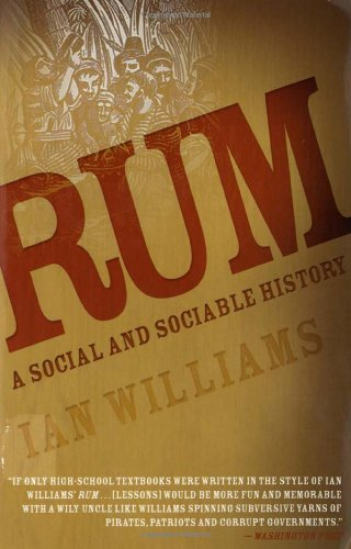 book Rum: A Social and Sociable History of the Real Spirit of 1776