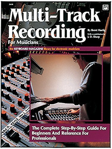 book Multi-Track Recording for Musicians (Keyboard Magazine Library for Electronic Musicians) Paperback - October, 1988