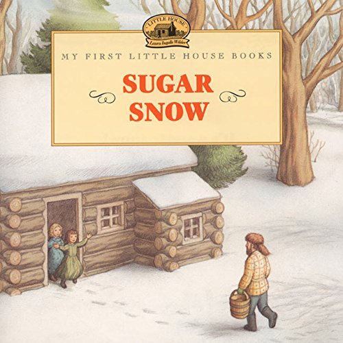 book Sugar Snow (My First Little House)
