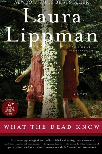 book What the Dead Know: A Novel