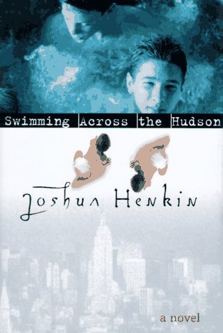book Swimming across the Hudson Hardcover April 14, 1997