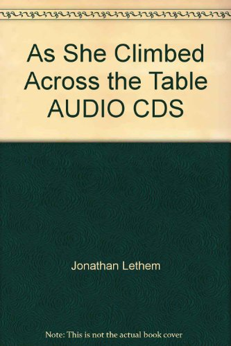 book As She Climbed Across the Table AUDIO CDS