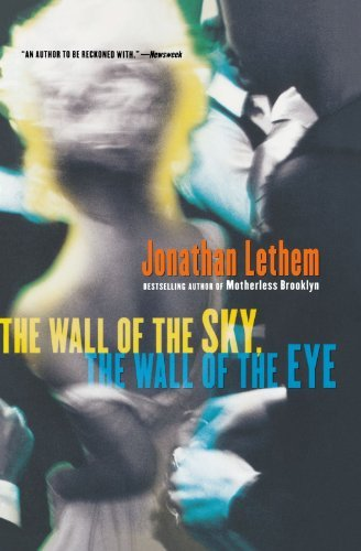 book The Wall of the Sky, the Wall of the Eye by Lethem Jonathan (2007-03-05) Paperback
