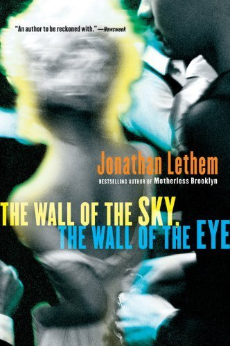 book The Wall of the Sky, the Wall of the Eye Paperback - March 5, 2007