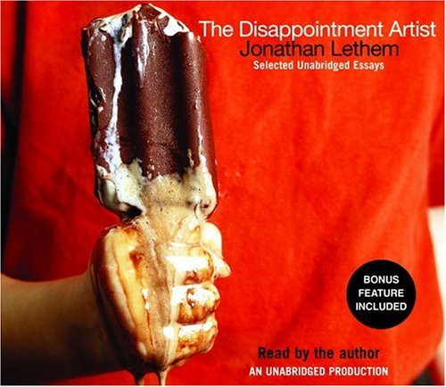 book The Disappointment Artist: Selected Unabridged Essays by Lethem Jonathan (2005-03-15) Audio CD