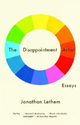 book The Disappointment Artist: And Other Essays\u00A0\u00A0 [DISAPPOINTMENT ARTIST] [Paperback]