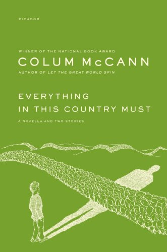 book Everything in This Country Must: A Novella and Two Stories