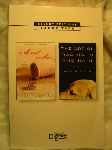 book Reader\'s Digest Select Editions, Large Type: A Thread so Thin & The Art of Racing in the Rain (Reader\'s Digest Select Editions, 169)