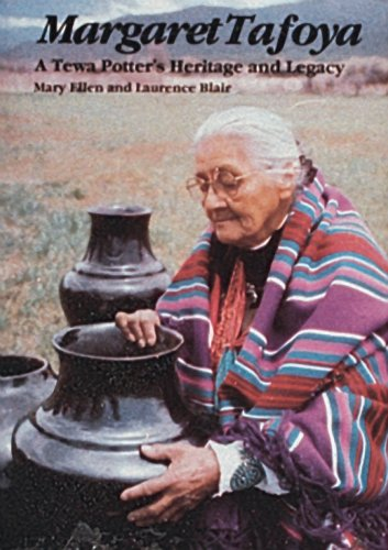 book Margaret Tafoya: A Tewa Potters Heritage and Legacy