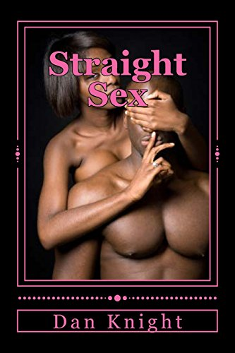book Straight Sex: Erotic Arrousals in the Big City (The Erotic Espionage) (Volume 1)