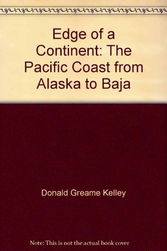 book Edge of a continent;: The Pacific coast from Alaska to Baja,