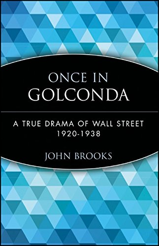 book Once in Golconda: A True Drama of Wall Street 1920-1928