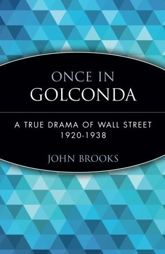 book Once in Golconda: A True Drama of Wall Street 1920-1928 by Brooks, John (1999) Paperback