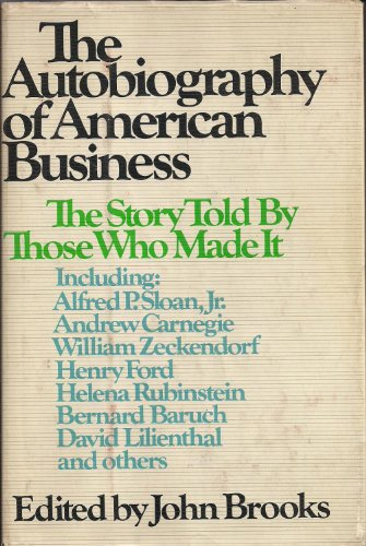 book The Autobiography of American Business: The Story Told By Those Who Made It