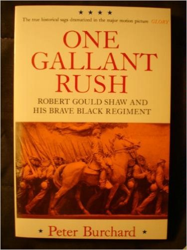 book One Gallant Rush: Robert Gould Shaw and His Brave Black Regiment