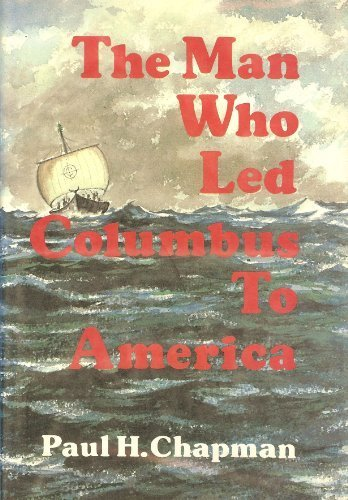 book The man who led Columbus to America,
