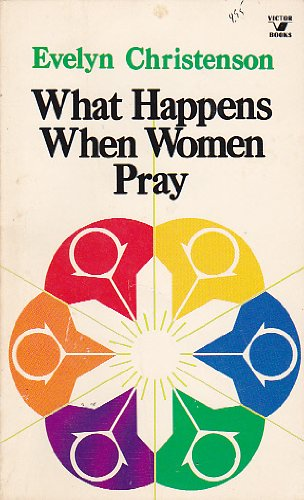 book What happens when women pray (An input book) 1983 Paperback, Thirty-Second Print