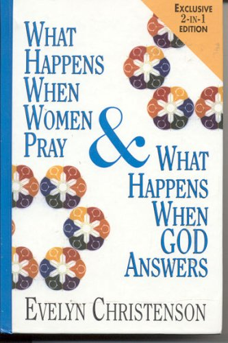 book What Happens When Women Pray - What Happens When God Answers