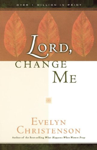 book Lord, Change Me