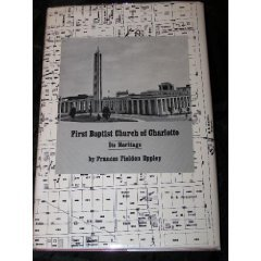 book The First Baptist Church of Charlotte : Its Heritage