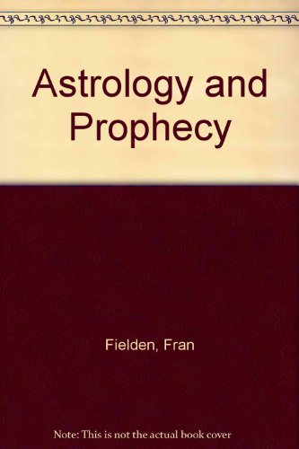 book Astrology and Prophecy