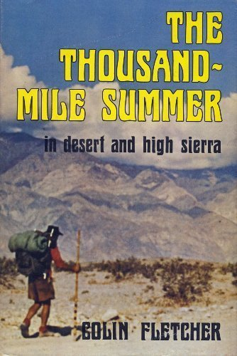 book The Thousand-Mile Summer: In Desert and High Sierra