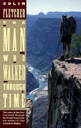 book The Man Who Walked Through Time: The Story of the First Trip Afoot Through the Grand Canyon