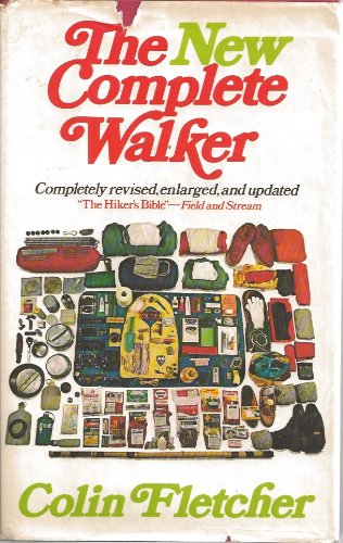 book The New Complete Walker The joys and techniques of hiking and backpacking