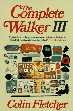 book Complete Walker III by Fletcher, Colin (1984) Paperback