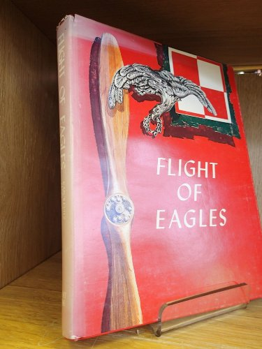 book Flight of Eagles: The Story of the American Kosciuszko Squadron in the Polish-Russian War 1919-1920