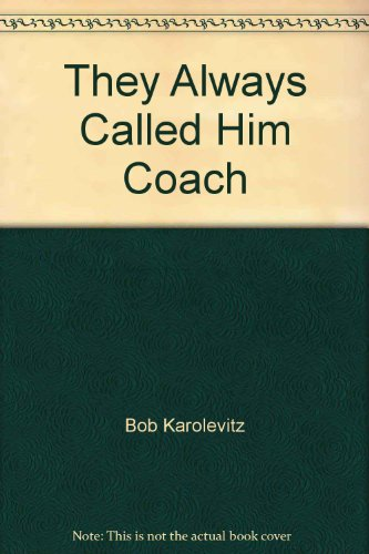 book They Always Called Him Coach