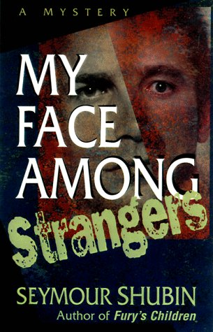 book My Face Among Strangers: A Mystery